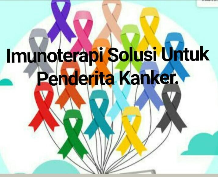 Imunoterapi Solusi Untuk Penderita Kanker.