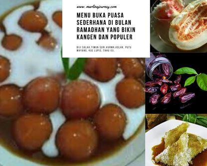 Menu Buka Puasa Sederhana di Bulan Ramadhan yang Bikin Kangen dan Populer.