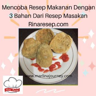 Mencoba Resep Makanan Dengan 3 Bahan Dari Resep Masakan Rinaresep.com
