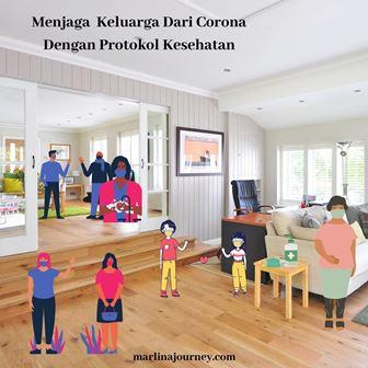 Menjaga Keluarga Dari Corona Dengan Protokol Kesehatan
