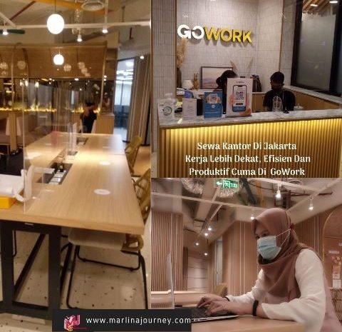 Sewa Kantor Di Jakarta Kerja Lebih Dekat, Efisien dan Produkif Cuma Di GoWork